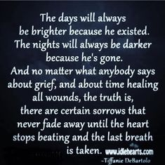Dad Quotes, Love Quotes For Him, Life Quotes, Grief Poems, Time Heals All Wounds, Miss My Dad, Grieving Quotes, Memorial Poems, Healing Quotes