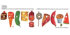 Hungry Catapillar foods (Cheese, sausages, cakes, fruit).  Cut out food signs with illustrations from book.