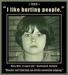 11 year old serial killer Mary Bell Psychopath Quotes, Mary Bell, Famous Serial Killers, Misandry, True Crime Books, Cold Case, Criminal Minds, Weird Facts, True Facts