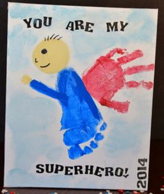 You are my super hero!