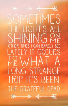 GD Lyrics Poster - Truckin', What a long strange trip its been, Song Lyrics Art Song Lyrics Art, Lyric Quotes, Grateful Dead Lyrics, Terms Of Endearment, Thought Bubbles, Quote Posters, Quotations, Encouragement, Wisdom