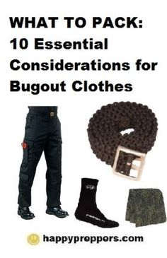 BUGOUT CLOTHES: Preppers spend hours on their bugout bags, but often overlook another essential element of their survival plan -- their bugout clothes.