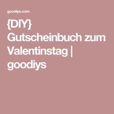 {DIY} Gutscheinbuch zum Valentinstag | goodiys