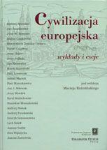 Wydawnictwo Naukowe Scholar :: :: CYWILIZACJA EUROPEJSKA Wykłady i eseje Przepraszamy, nakład wyczerpany!