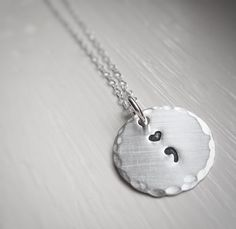 Semicolon Project Necklace Depression by RiverValleyJewelry Recovering Quotes, Semicolon Project, Depression Awareness, Thing 1, Custom Items, Hand Stamped, Jewelery, Self, Sterling Silver