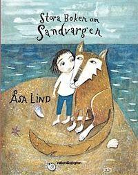 Stora boken om Sandvargen Älskar denna bok!!!