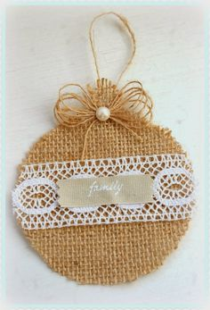 Burlap Christmas Ornaments | Burlap and lace I love you: Christmas ornaments