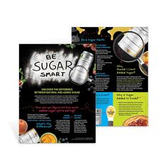 """8 ½"""" x 11"""", 50 sheets, 2-sided Americans consume on average 22 teaspoons of added sugar each day, yet dietary guidelines recommend that added sugars contribute no more than 10% of daily calories. Discover the difference between natural and added sugars with the Be Sugar Smart Handout. The handout encourages consumers to enjoy foods with natural sugars, such as fruit, vegetables, and dairy products because of the additional nutrients they provide, than the empty calories found in foods high in ad Nutrition Poster, Dark Chocolate Nutrition, Gram Of Sugar, Slim Fast, Natural Sugar, Teaching Materials, Nutrition Education, Encouragement, Ads"""