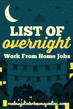 Do you need to work from home, but you're looking specifically for a night shift job? Here's a list of companies that let you work from home during the night!
