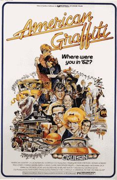 American Graffiti.... Grew up watching this with my Dad.   :-)