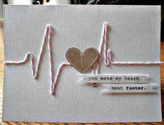 Valentines day cards for him, needs to be special and exculsive. Here are offbeat & surprising Valentines day card ideas. This is just clever! You make my heart beat faster. would be cute for a scrapbook layout.maybe a couples picture in the middle of the Valentine Day Cards, Valentines Diy, Valentine Heart, Valentine Cards For Boyfriend, Homemade Valentine Cards, Boyfriend Presents, Creative Gifts For Boyfriend, Handmade Gifts For Boyfriend, Homemade Cards