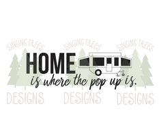 Home Is Where The Pop Up Digital SVG Download For Cricut Silhouette