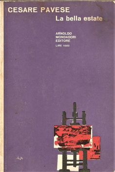LA BELLA ESTATE di Cesare Pavese 1964 Arnoldo Mondadori collana il bosco