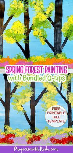 This gorgeous spring trees painting is so fun to make! Using bundled q-tips makes this an easy art project for kids of all ages. Free printable trees template included. Spring Arts And Crafts, Spring Art Projects, Clay Art Projects, Acrylic Painting For Kids, Spring Painting, Spring Tree, Spring Forest, Kids Art Space, Painting Activities