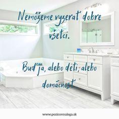#citatnapondelok #vtipnecitaty #citatyorodicovstve #premamy Alcove, Bathtub, Home Decor, Standing Bath, Homemade Home Decor, Bath Tub, Bathtubs, Decoration Home, Interior Decorating