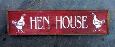 Hen house garden sign