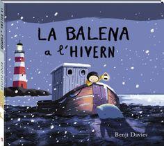 LA BALENA A L'HIVERN de Benji Davies