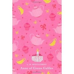 I wish books would have been this pretty when I was a little girl.  Anne of Green Gables - I wanted to be her when I was a little girl.
