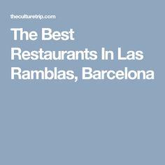 The Best Restaurants In Las Ramblas, Barcelona