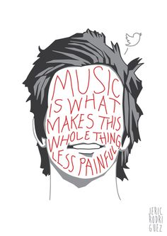"""""""Music is what makes this whole thing less painful."""" // ~ John Cornelius O'Callaghan V, The Maine"""