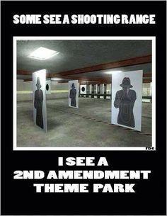 2nd Amendment Theme Park Shooting Guns, Shooting Range, Shooting Targets, Shall Not Be Infringed, Gun Humor, Gun Quotes, Pro Gun, Love Gun, Fire Powers