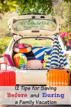 12 Tips for Saving Before and During a Family Vacation