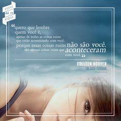 """Do livro """"Um caso perdido"""", de Colleen Hoover."""