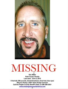 Missing Persons of America - Latest news and information about missing people Missing Persons of America: Eric Miller: Missing from Florida