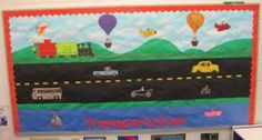 Playing, Learning and Growing: Bulletin Board for Transportation