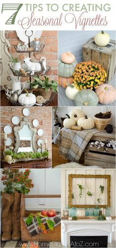How to create a vignette. Tips to Creating Seasonal Vignettes. Fall decorating tips.