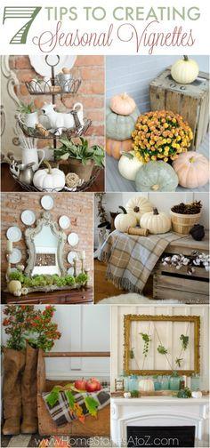 7 Tips to Creating Seasonl Vignettes
