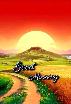 Good Morning Images For Whatsapp Good Morning Wishes Love, Good Morning Friends Images, Good Morning Beautiful Pictures, Good Morning Nature, Good Morning Cards, Good Morning Gif, Good Morning Photos, Good Morning Greetings, Morning Pictures