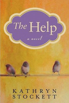 The Help a 2009 novel by American author Kathryn Stockett. The book sold over 5 million copies and stayed on the NY Times bestsellers list for 100 weeks. Grade A I enjoyed the book and the movie was pretty close to the book. The Help Book, This Is A Book, Up Book, Book Club Books, I Love Books, Book Nerd, Great Books, Books To Read, Book Clubs