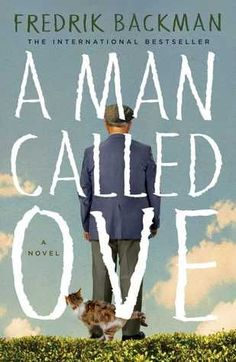 A Man Called Ove: A Novel by Fredrik Backman I loved this novel! A grumpy man called Ove is set in his ways. When a young family move in his neighborhood, his carefully regimented life is disrupted. Book Club Books, Books To Read, My Books, Book Clubs, Fall Books, Teen Books, Reading Lists, Book Lists, Happy Reading