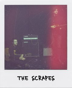 THE SCRAPES