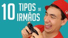 10 TIPOS DE IRMÃOS