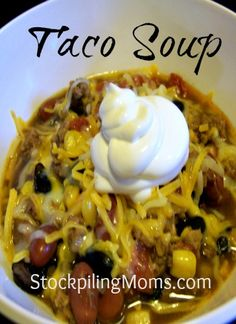 Crockpot Taco Soup. I'm sure my mom's chicken tortilla soup is better, but we can ALWAYS use fast recipes! And the ground beef in this one will switch things up a little :)