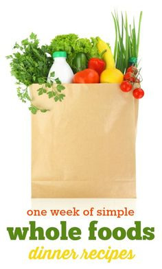 Whole Foods Dinner Recipes: Simple whole foods recipes to fill out your menu plan this week!