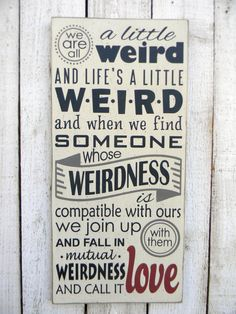 We are all a little weird Typography word art by AmericanAtHeart, $46.00