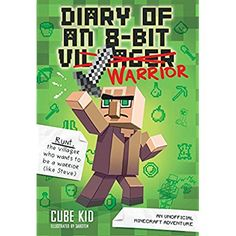 Diary of an 8-Bit Warrior (Book 1 8-Bit Warrior series): An Unofficial Minecraft Adventure -- Want additional info? Click on the image. (This is an affiliate link) #LegoReturnGiftsIndia