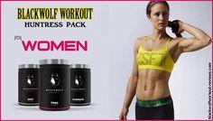 #Black_Wolf_Workout Huntress Pack For #Women blackwolfworkout-reviews.com
