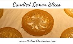 Easy Candied Lemon Slices from The Lunchbox Season. We used these for our Lemon Buche de Noel or Christmas Yule Log Cake.