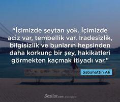 İçimizde şeytan yok. İçimizde aciz var, tembellik var. #sabahattin #ali #sözleri #yazar #şair #kitap #şiir #özlü #anlamlı #sözler
