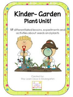 Play Learn and Grown in Kindergarten: Spring...and my new Plant unit!