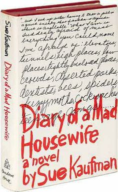 Diary of a Mad Housewife: A Novel by Sue Kaufman  //  #PrintDesign #GraphicDesign #Inspiration