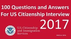 Official 100 Questions And Answers For US Citizenship Interview 2017