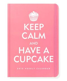 'Keep Calm and Have a Cupcake' 2015 Engagement Calendar
