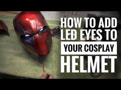 How to add LED eyes to your cosplay helmet and armor Cosplay Helmet, Cosplay Diy, Prop Making, Making Ideas, Larp, Costume Tutorial, Cosplay Armor Tutorial, Fete Halloween, Alien Halloween