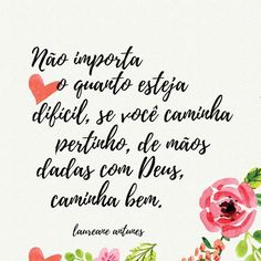 Não importa o quanto esteja difícil Happy Motivational Quotes, Portuguese Quotes, Peace Love And Understanding, Jesus Freak, Praise The Lords, Religious Quotes, Some Words, Change Quotes, God Is Good
