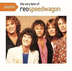 Playlist: The Very Best of REO Speedwagon by REO Speedwagon (CD, BMG (distributor)) for sale online 70s Rock Bands, 80s Hair Bands, Gary Richrath, 1980s Madonna, Pop Rock Music, Reo Speedwagon, The Beach Boys, Letting Go Of Him, 80s Music